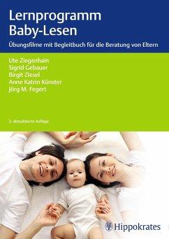 Lernprogramm Baby-Lesen (eBook, ePUB) - Fegert, Jörg M.; Ziesel-Schmidt, Birgit; Gebauer, Sigrid; Künster, Anne Katrin; Ziegenhain, Ute