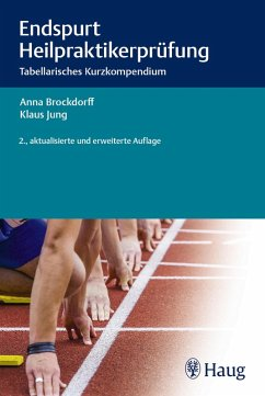 Endspurt Heilpraktikerprüfung (eBook, ePUB) - Jung, Klaus; Brockdorff, Anna