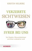 Verzerrte Sichtweisen - Syrer bei uns (eBook, ePUB)