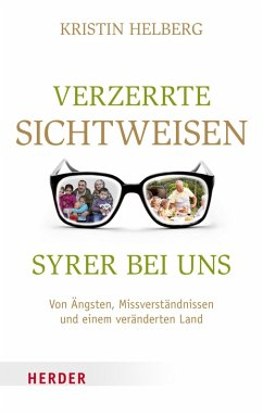 Verzerrte Sichtweisen - Syrer bei uns (eBook, ePUB) - Helberg, Kristin