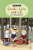 Ferdi, Lutz und ich auf Klassenfahrt (eBook, ePUB)