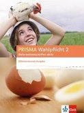 PRISMA Wahlpflicht 2 Naturwissenschaften aktiv. Schülerbuch - Differenzierende Ausgabe