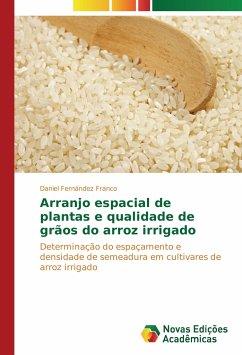 Arranjo espacial de plantas e qualidade de grãos do arroz irrigado