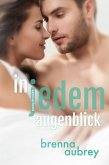 Gaming The System - In jedem Augenblick (Die Gaming The System Serie, #3) (eBook, ePUB)