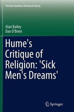 Hume's Critique of Religion: 'Sick Men's Dreams'