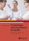 Psychologie und Psychiatrie kompakt (eBook, PDF)