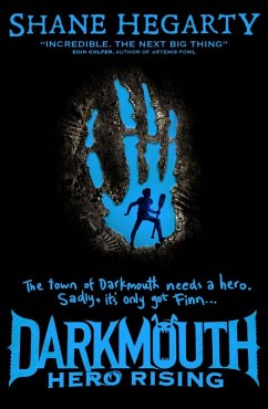 Hero Rising (Darkmouth, Book 4)