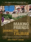 Making Friends Among the Taliban (eBook, ePUB)