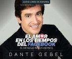 Amor En Tiempos de Facebook (Love in the Time of Facebook): El Mensaje de Los Viernes