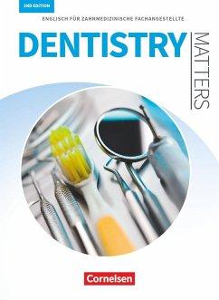 Dentistry Matters A2/B1. Schülerbuch - Thönicke, Manfred; Wood, Ian