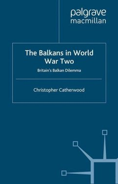The Balkans in World War Two - Catherwood, C.