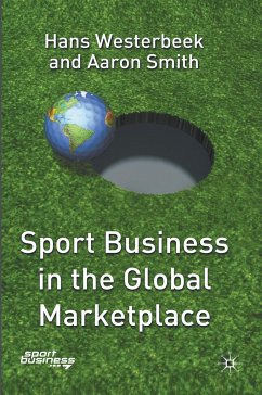 Sport Business in the Global Marketplace - Westerbeek, H.; Smith, A.