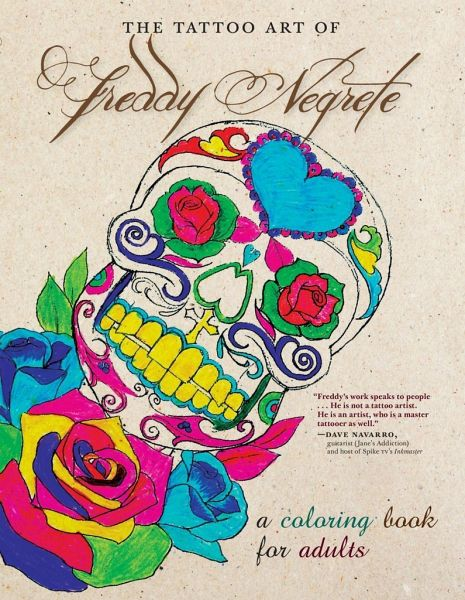 The Tattoo Art Of Freddy Negrete