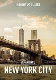 Insight Guides Experience New York City (Travel Guide eBook) (eBook, ePUB)