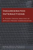 Incarcerated Interactions