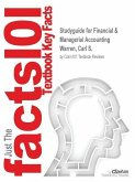 Studyguide for Financial & Managerial Accounting by Warren, Carl S., ISBN 9781285584553