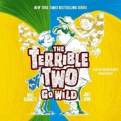 The Terrible Two Go Wild - Barnett, Mac; John, Jory