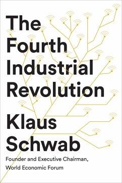 The Fourth Industrial Revolution - Schwab, Klaus