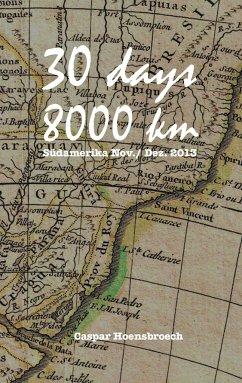 30 days 8000 km - Hoensbroech, Caspar