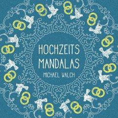 Hochzeits-Mandalas - Walch, Michael