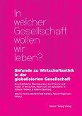 Befunde zu Wirtschaftsethik in der globalisierten Gesellschaft (eBook, PDF)