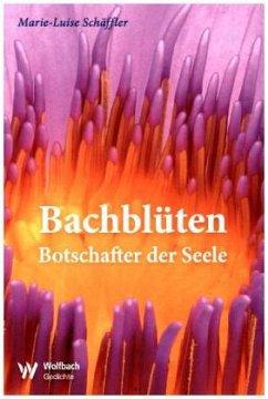 Bachblüten - Schäffler, Marie-Luise
