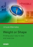 Weight or Shape