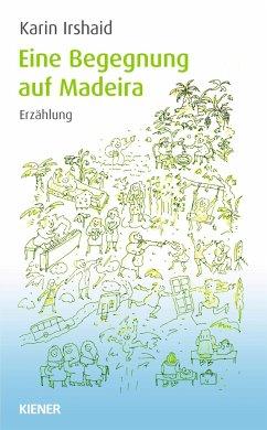 Eine Begegnung auf Madeira