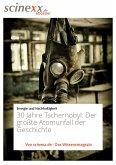 30 Jahre Tschernobyl (eBook, ePUB)