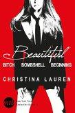 Beautiful: Beautiful Bitch / Beautiful Bombshell / Beautiful Beginning (eBook, ePUB)