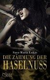 Die Zähmung der Haselnuss / Hard & Heart Bd.3 (eBook, ePUB)