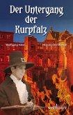 Der Untergang der Kurpfalz: Historischer Roman (eBook, ePUB)