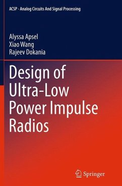Design of Ultra-Low Power Impulse Radios - Apsel, Alyssa;Wang, Xiao;Dokania, Rajeev