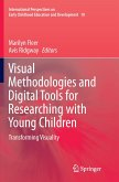 Visual Methodologies and Digital Tools for Researching with Young Children