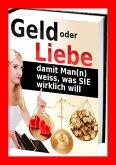 Geld oder Liebe (eBook, ePUB)