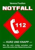 Notfall - kurz und knapp - (eBook, ePUB)