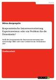 Korporatistische Interessenvertretung. Expertenwissen oder ein Problem für die Demokratie?
