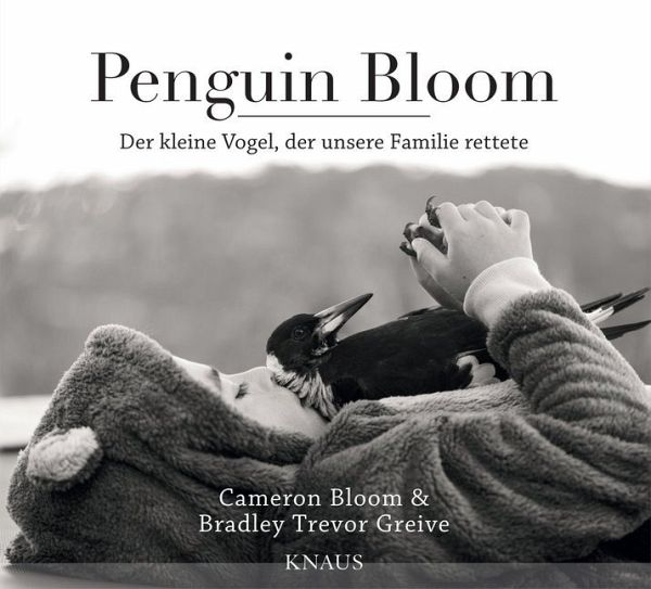Penguin Bloom - Bloom, Cameron; Greive, Bradley Tr.
