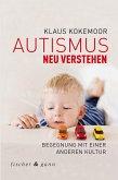 Autismus neu verstehen (eBook, ePUB)