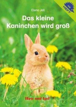 Das kleine Kaninchen wird groß - Jell, Elena
