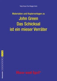 Begleitmaterial: Das Schicksal ist ein mieser Verräter - Green, John; Kraus, Tanja; Riegger-Kuhn, Eva