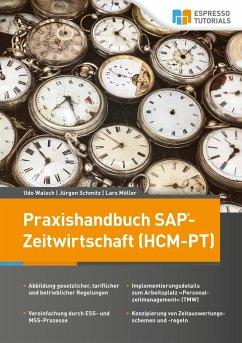Praxishandbuch SAP-Zeitwirtschaft (HCM-PT)
