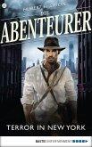 Terror in New York / Die Abenteurer Bd.22 (eBook, ePUB)