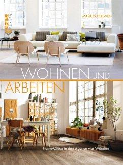 Wohnen und Arbeiten (eBook, PDF) - Hellweg, Marion