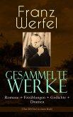 Gesammelte Werke: Romane + Erzählungen + Gedichte + Dramen (Über 200 Titel in einem Buch) (eBook, ePUB)