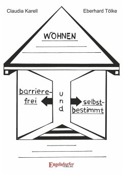 Barrierefrei und selbstbestimmt Wohnen (eBook, ePUB) - Karell, Claudia; Tölke, Eberhard