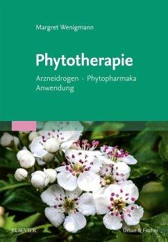 Phytotherapie - Wenigmann, Margret