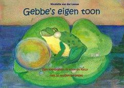 Gebbe's eigen toon - Leeuw, Nicolette van der