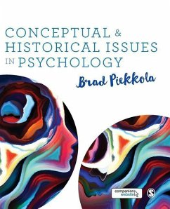 Conceptual and Historical Issues in Psychology - Piekkola, Brad