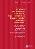 La brevitas dall'Illuminismo al XXI secolo / Kleine Formen in der Literatur zwischen Aufklärung und Gegenwart